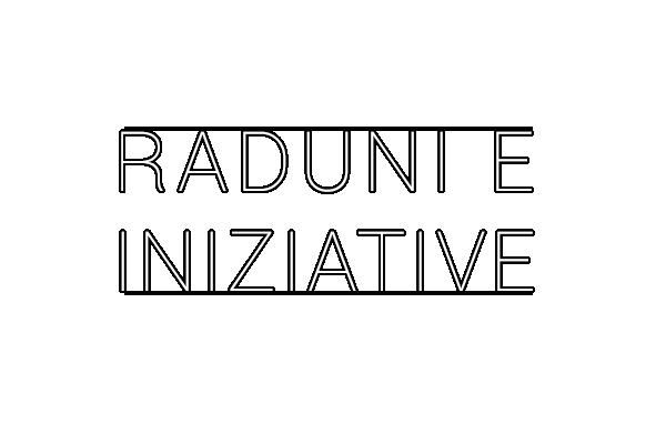 Raduni e iniziative